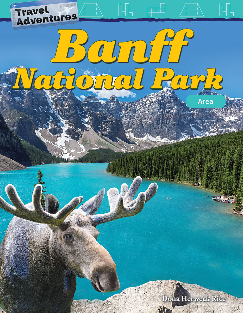 Travel Adventures: Banff National Park: Area By Dona Herweck Rice