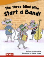 The Three Blind Mice Start a Band: Read-Along eBook