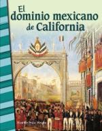 El dominio mexicano de California