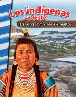 Los indígenas del Oeste: La lucha contra los elementos