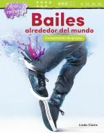 Arte y cultura: Bailes alrededor del mundo: Comparacion de grupos