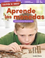 Cuestion de dinero: Aprende las monedas: Conocimientos financieros