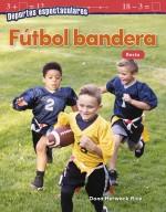Deportes espectaculares: Fútbol bandera: Resta