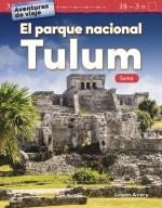 Aventuras de viaje: El parque nacional Tulum: Suma