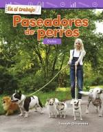 En el trabajo: Paseadores de perros: Datos