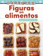 Diversión y juegos: Figuras en alimentos: Figuras bidimensionales