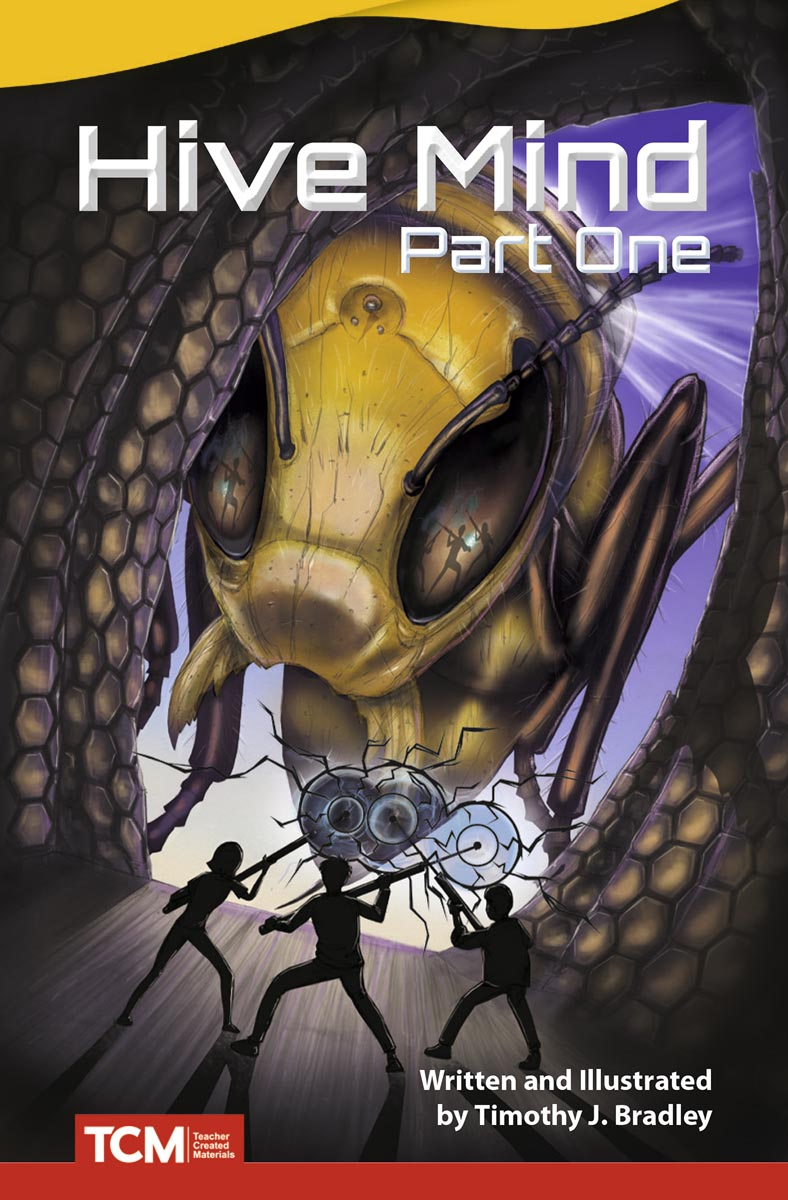 Hive Mind: Part One By Timothy J. Bradley