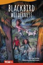 Blackbird Wilderness: Read-Along eBook