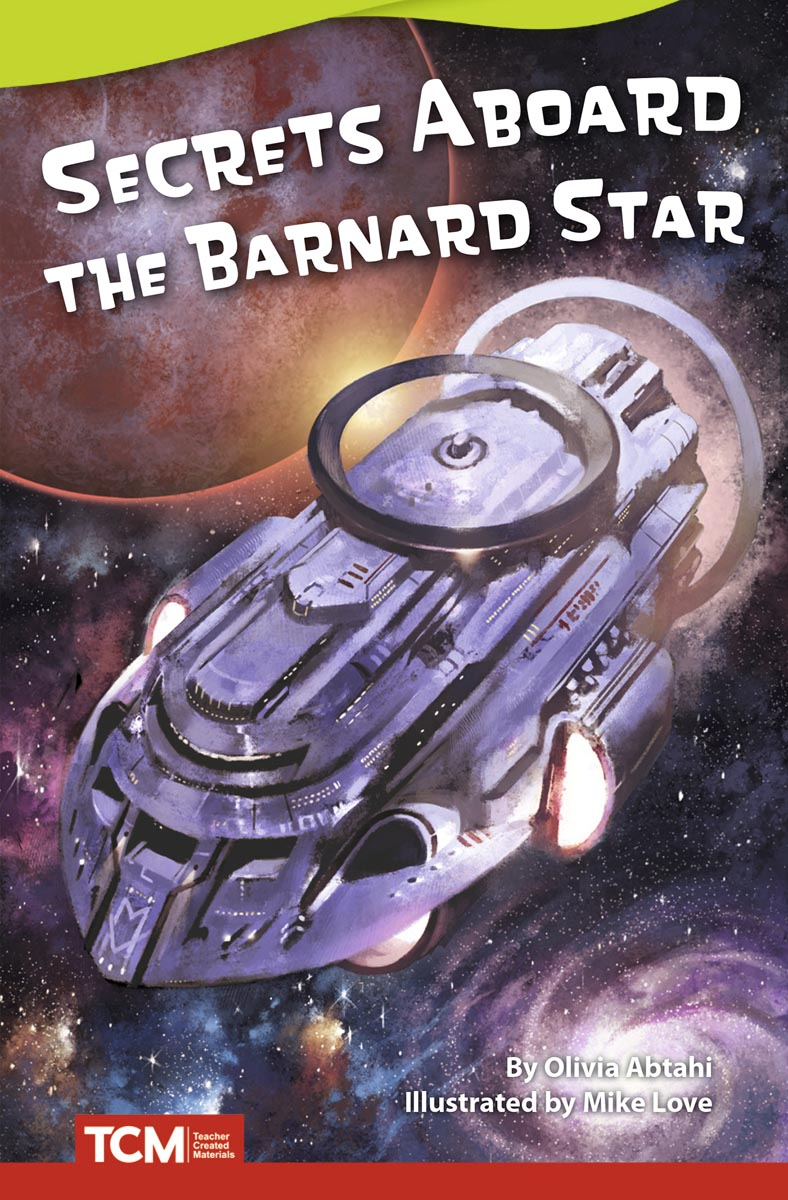 Secrets Aboard the Barnard Star By Olivia Abtahi