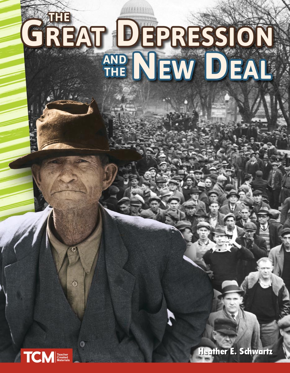 The Great Depression and the New Deal By Heather E. Schwartz