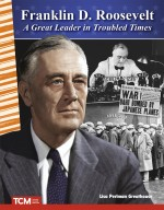 Franklin D. Roosevelt: A Great Leader in Troubled Times