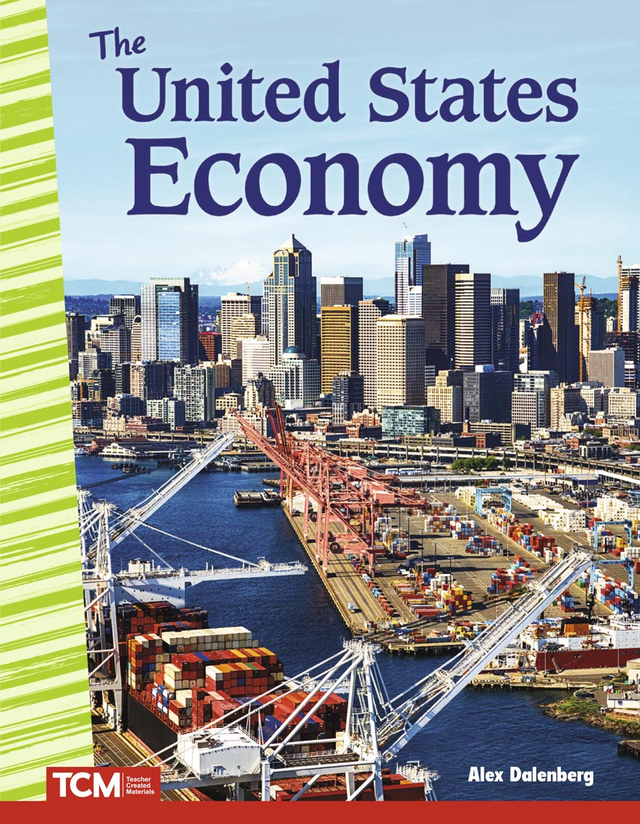 The United States Economy By Alex Dalenberg