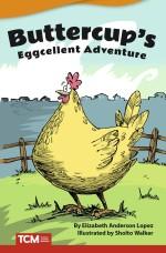 Buttercup's Eggcellent Adventure