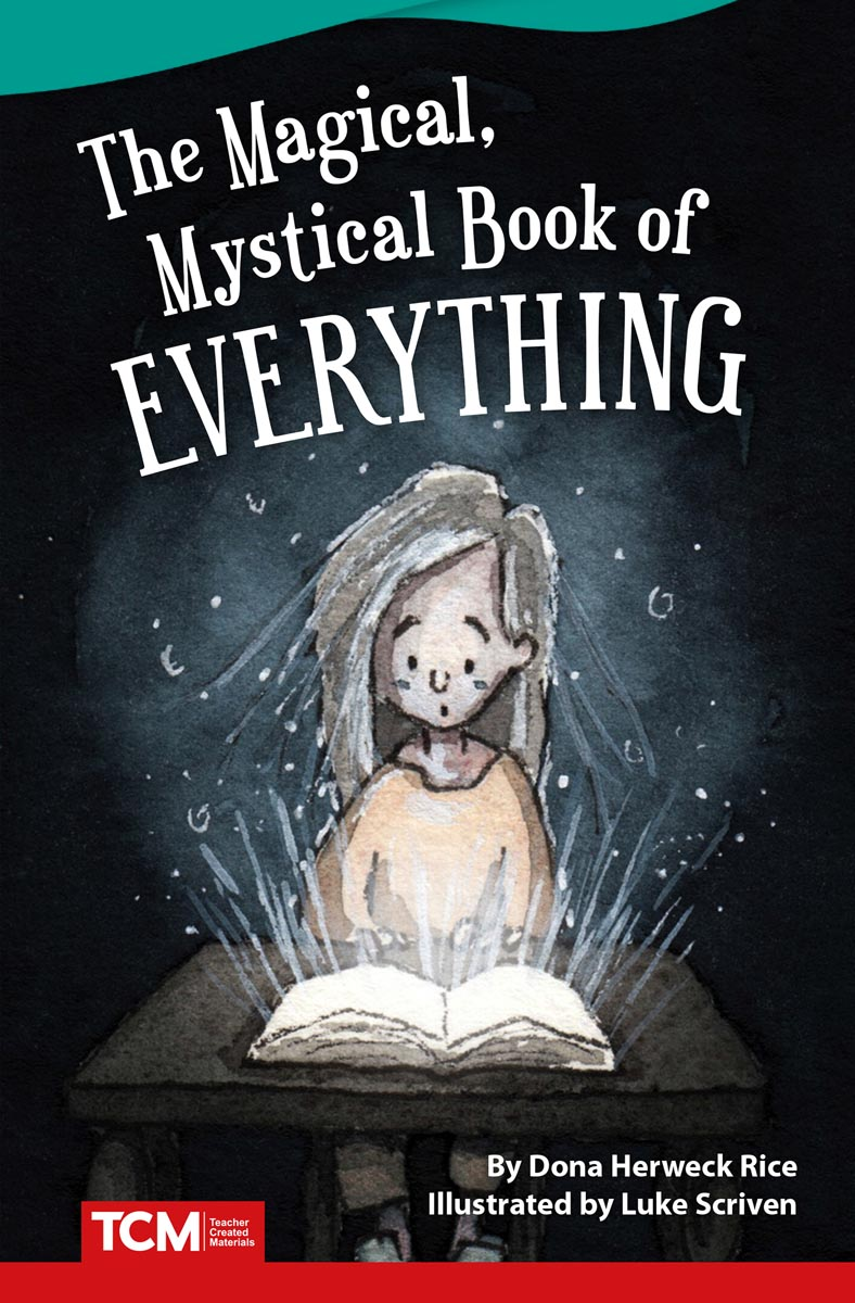 The Magical, Mystical Book of Everything By Dona Herweck Rice