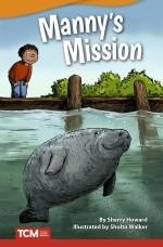 Manny's Mission