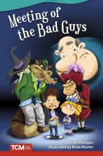 Meeting of the Bad Guys: Read-Along eBook