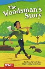 The Woodsman's Story: Read-Along eBook