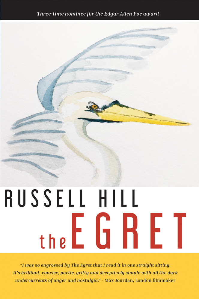 The Egret By Russell Hill