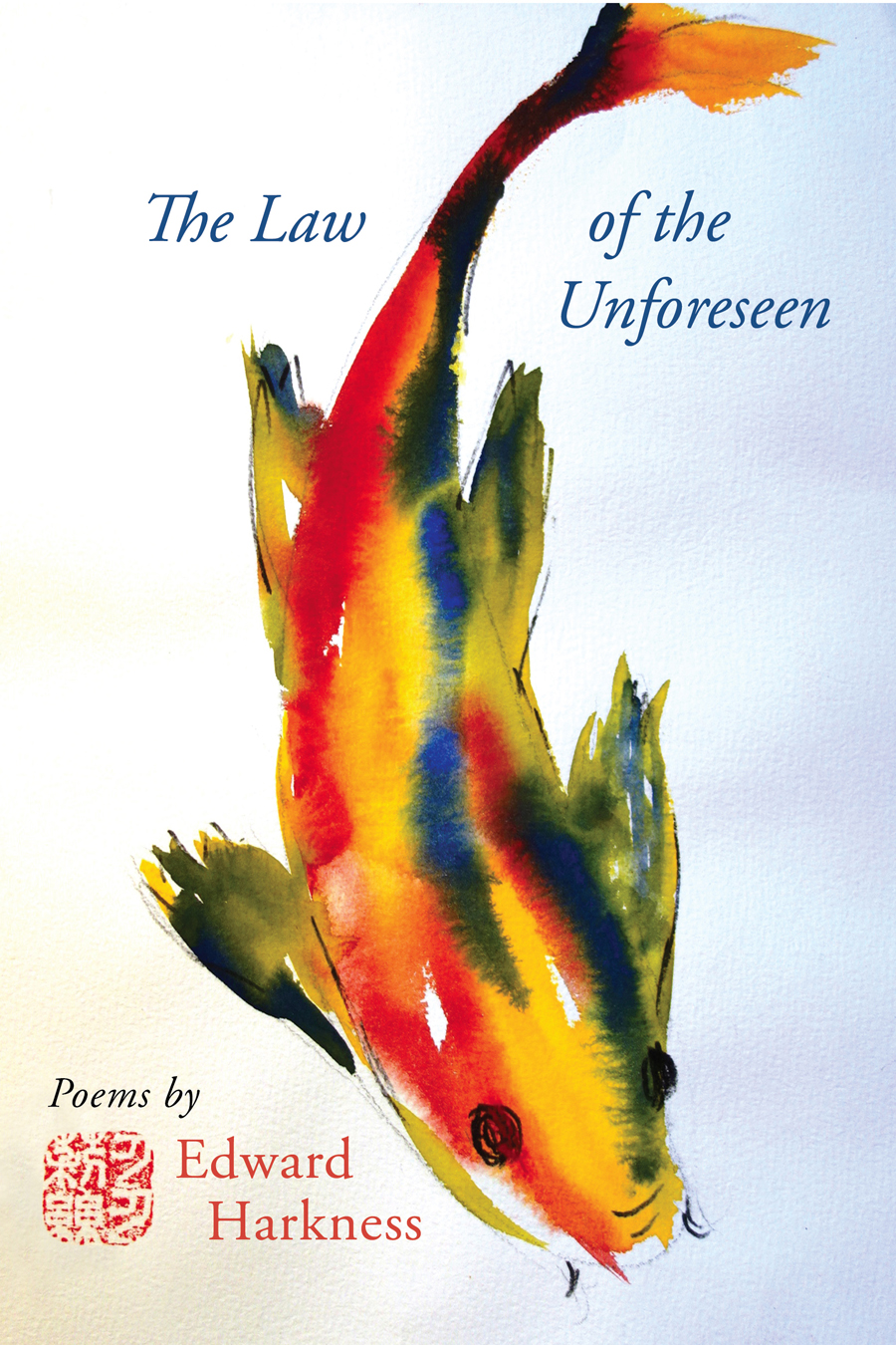 The Law of the Unforeseen By Edward Harkness