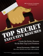 Top Secret Executive Resumes, Updated Third Edition