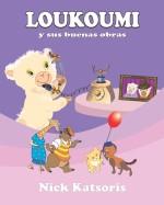 Loukoumi y sus buenas obras