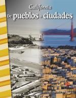 California: De pueblos a ciudades: Read-along ebook