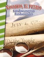 Nosotros, el pueblo: Los documentos fundacionales: Read-along ebook