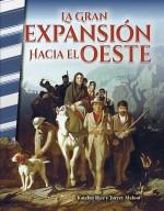 La gran expansión hacia el Oeste: Read-along eBook