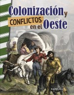Colonización y conflictos en el Oeste: Read-along eBook