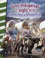 Los indígenas en el siglo XIX: Derechos y resistencia: Read-along ebook