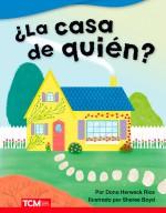 ¿La casa de quién?: Read-along ebook