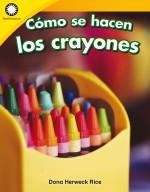 Cómo se hacen los crayones: Read-Along eBook