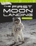 The History of the First Moon Landing: Dividing Decimals: Read-along ebook