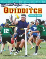 Spectacular Sports: Quidditch: Coordinate Planes: Read-along ebook