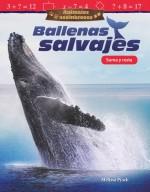 Animales asombrosos: Ballenas salvajes: Suma y resta: Read-along ebook