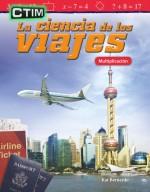 CTIM: La ciencia de los viajes: Multiplicación: Read-along ebook
