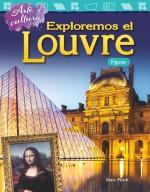 Arte y cultura: Exploremos el Louvre: Figuras: Read-along ebook
