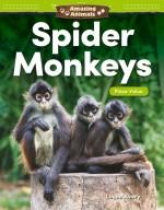 Amazing Animals: Spider Monkeys: Place Value: Read-along ebook