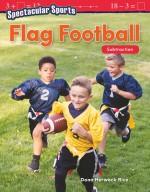 Spectacular Sports: Flag Football: Subtraction: Read-along ebook
