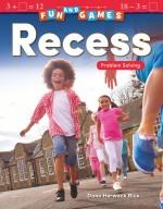 Fun and Games: Recess: Problem Solving: Read-along ebook
