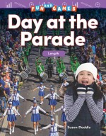 Fun and Games: Day at the Parade: Length: Read-along ebook