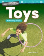 Engineering Marvels: Toys: Partitioning Shapes: Read-along ebook