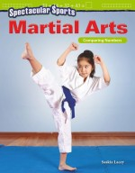Spectacular Sports: Martial Arts: Comparing Numbers: Read-along ebook
