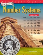 The History of Number Systems: Place Value: Read-along ebook