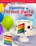 Fun and Games: Planning a Perfect Party: Division: Read-along ebook