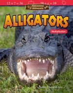 Amazing Animals: Alligators: Multiplication: Read-along ebook