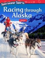 Spectacular Sports: Racing through Alaska: Division: Read-along ebook