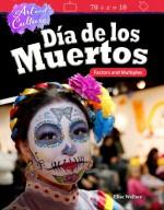 Art and Culture: Día de los Muertos: Factors and Multiples: Read-along ebook