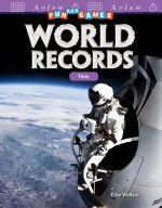 Fun and Games: World Records: Time: Read-along ebook