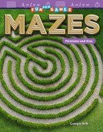Fun and Games: Mazes: Perimeter and Area: Read-along ebook